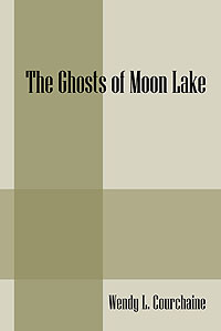 The Ghosts of Moon Lake