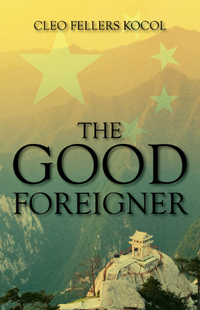 The Good Foreigner: by Cleo Fellers Kocol