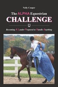 The Alpha Equestrian Challenge