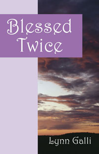 Blessed Twice by Lynn Galli