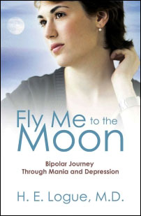 Fly Me to the Moon by H. E. Logue, M.D.