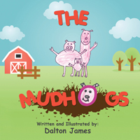 The Mudhogs, by Dalton James