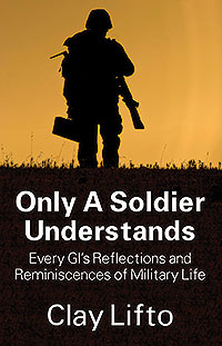 Only a Soldier Understands