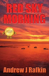 Red Sky Morning by Andrew J Rafkin (Fiction Category)