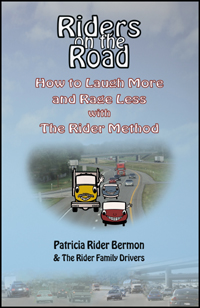 Riders on the Road, by Patricia Rider Bermon and The Rider Family Drivers