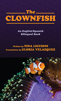 The Clownfish/El Pez Payaso