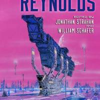 Beyond the Aquila Rift: The Best of Alastair Reynolds — first cover art and full contents!