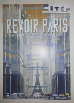 Back to Paris, to attend the Exhibition Revoir Paris about a Paris that could have been... De retour à Paris pour Revoir Paris, une exposition sur un Paris qui aurait pu exister.