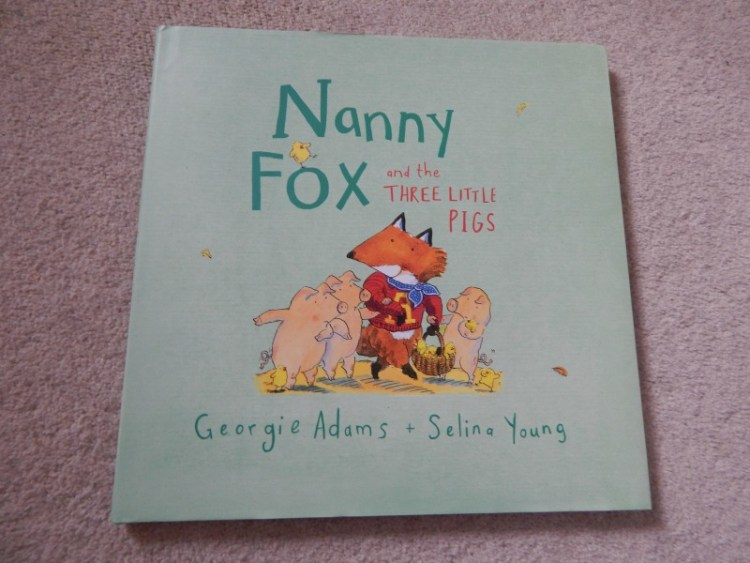 Nanny Fox and the Three Little Pigs