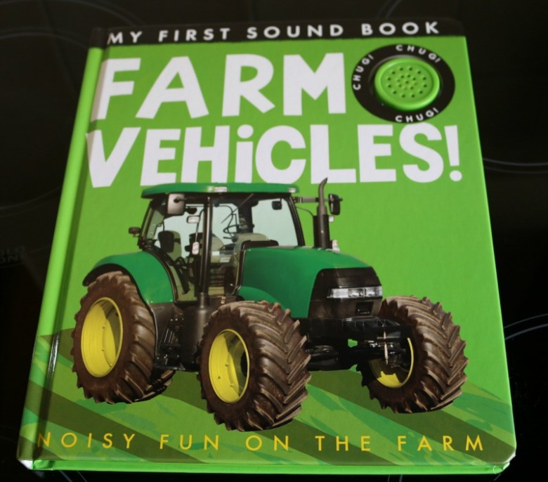 My First Sound Book: Farm Vehicles!