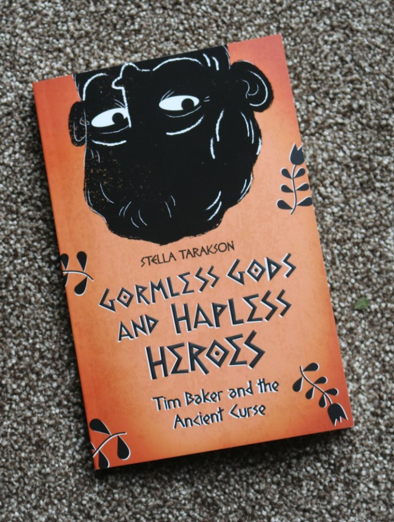 Gormless Gods and Hapless Heroes - Tim Baker and the Ancient Curse