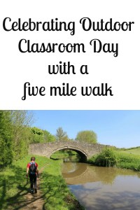 Celebrating Outdoor Classroom Day with a five mile walk
