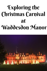 Exploring the Christmas Carnival at Waddesdon Manor