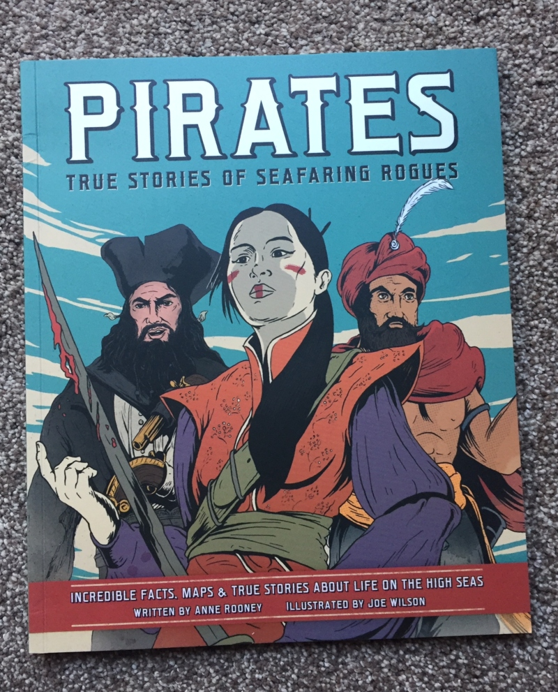 Pirates: True Stories of Seafaring Rogues