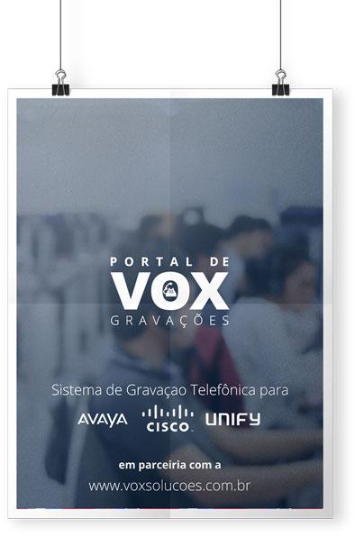 Poster Vox Soluções - Gravação Telefônica Avaya, Cisco, Unify, BiB, CUCM, Astra
