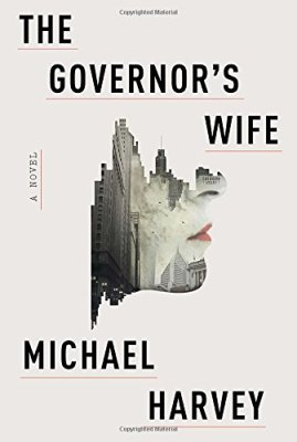 Governor's Wife: A novel