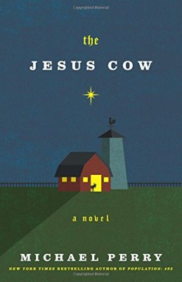 Jesus Cow: A Novel