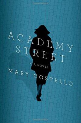 Academy Street: A Novel