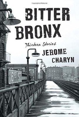 Bitter Bronx: Thirteen Stories