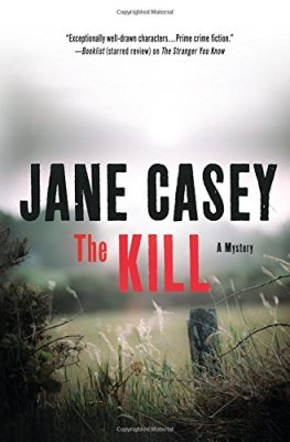 Kill: A Novel (Maeve Kerrigan Novels)