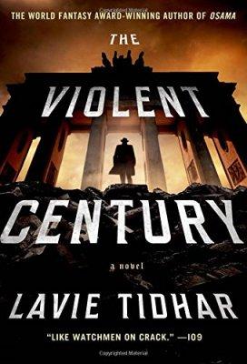 Violent Century: A Novel