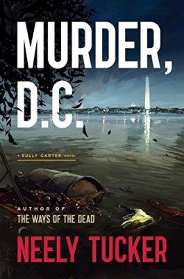Murder, D.C.: A Sully Carter Novel