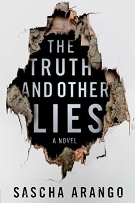 Truth and Other Lies: A Novel