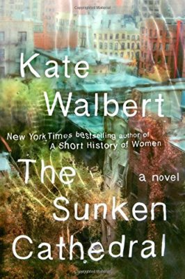 Sunken Cathedral: A Novel