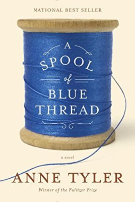 Spool of Blue Thread: A novel