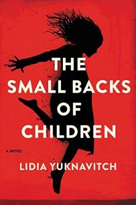 Small Backs of Children: A Novel