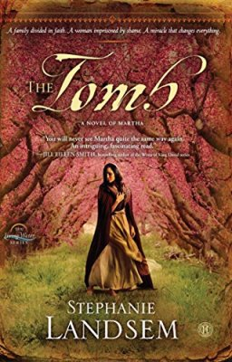 Tomb: A Novel of Martha (The Living Water Series)