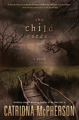 Child Garden: A Novel