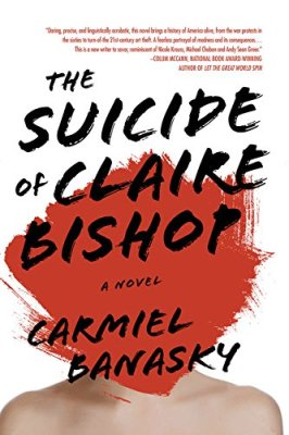 Suicide of Claire Bishop: A Novel