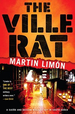 Ville Rat (A Sergeants Sueño and Bascom Novel)