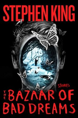 Bazaar of Bad Dreams: Stories