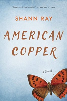 American Copper: A Novel
