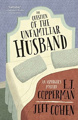Question of the Unfamiliar Husband (An Asperger's Mystery)