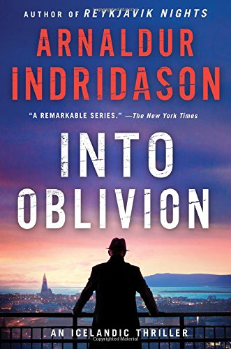 Into Oblivion: An Icelandic Thriller (Inspector Erlendur Series)