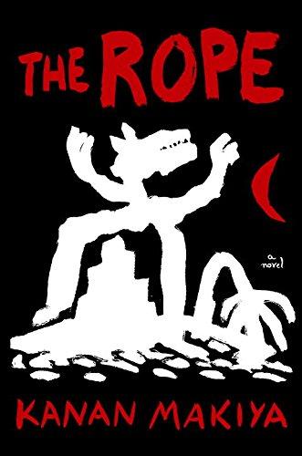 Rope: A Novel