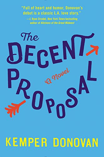 Decent Proposal: A Novel