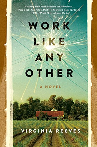 Work Like Any Other: A Novel