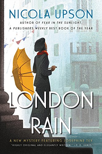 London Rain: A New Mystery Featuring Josephine Tey