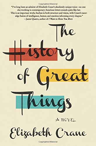 History of Great Things: A Novel