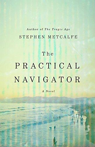 Practical Navigator: A Novel
