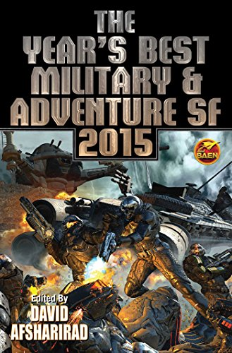 Year's Best Military & Adventure SF 2015: Volume 2