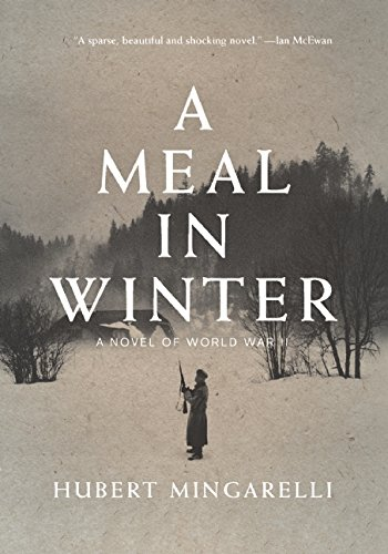 Meal in Winter: A Novel of World War II