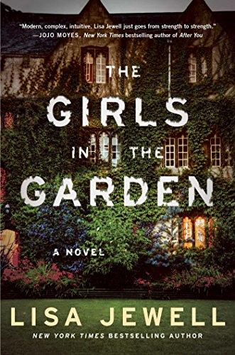 Girls in the Garden: A Novel