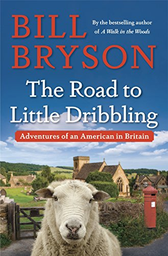 Road to Little Dribbling: Adventures of an American in Britain