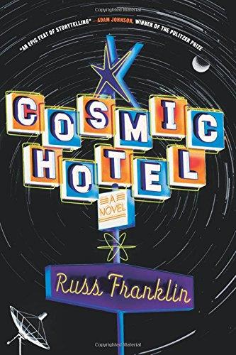 Cosmic Hotel: A Novel