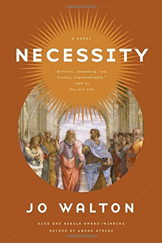 Necessity: A Novel (Thessaly)